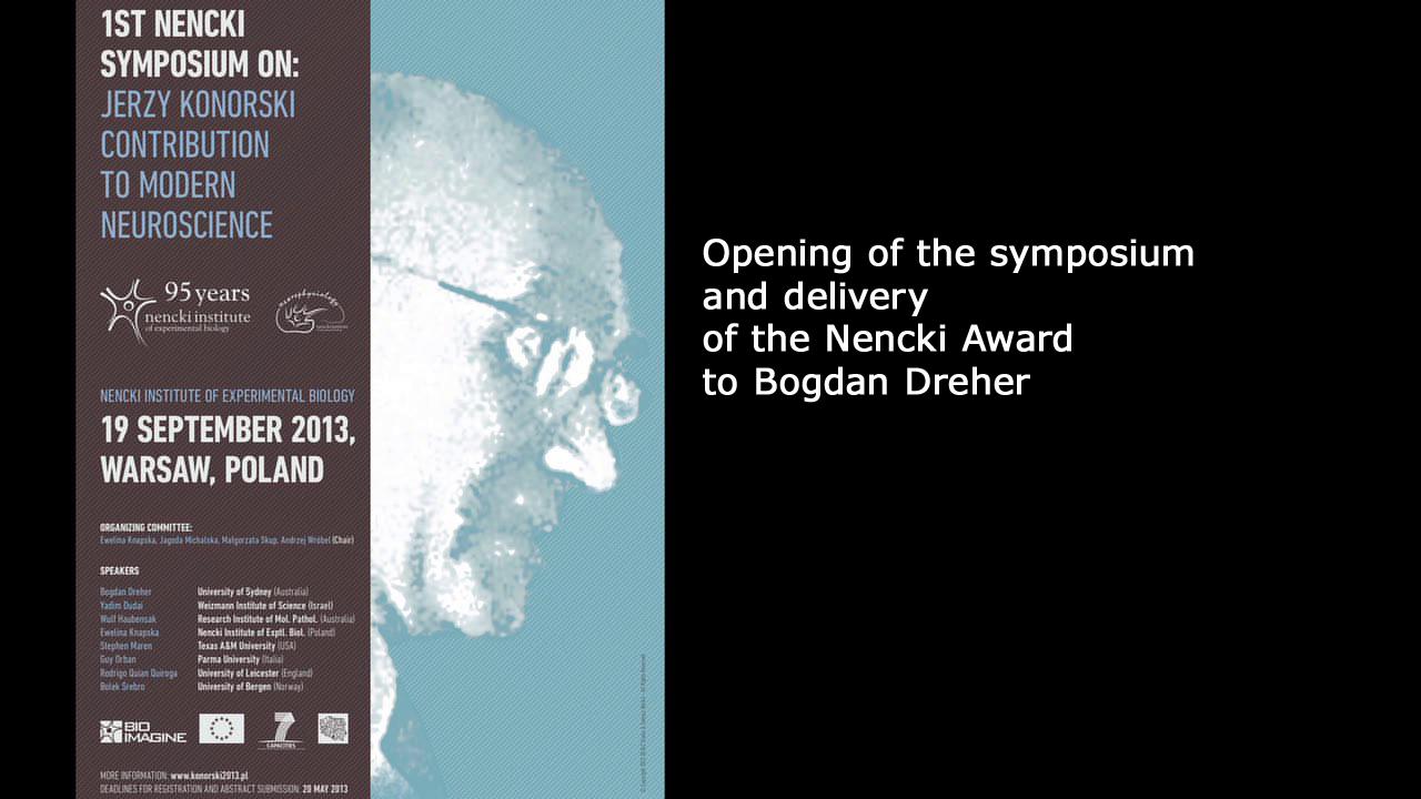 Konorski Symposium opening
